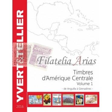 Ámerica Central Volumen 1 - 2016 Yvert Tellier