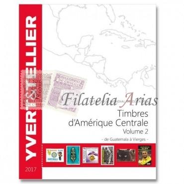Ámerica Central Volumen 2 - 2017 Yvert Tellier