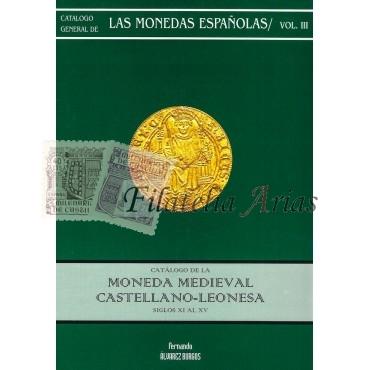 Moneda medieval castellano-leonesa. S. XI al XV.