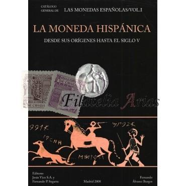 La moneda hispánica. Desde sus orígenes al s. V.